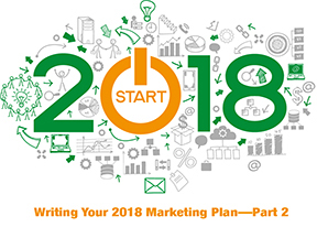 Writing Your 2018 Marketing Plan Part 2