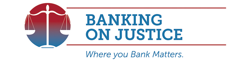 Banking on Justice