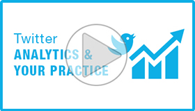 Twitter Analytics & Your Practice